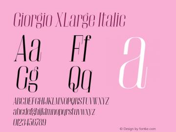 Giorgio XLarge Italic Version 001.002 2009 Font Sample